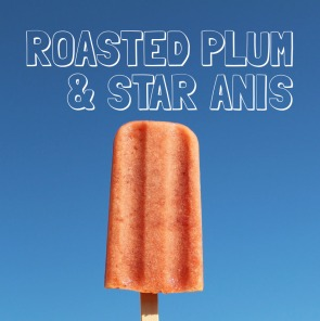 Roasted Plum & Star Anis Naked Pop